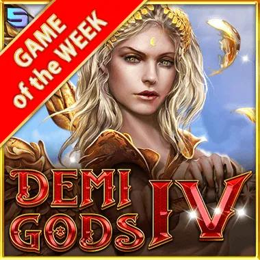 Demi Gods IV
